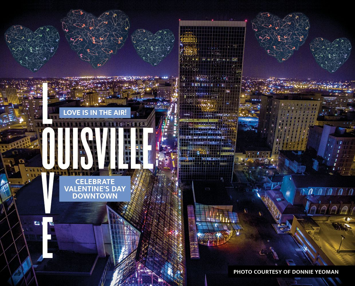 February 10 - 14 - Valentine's Day in Downtown Louisville image
