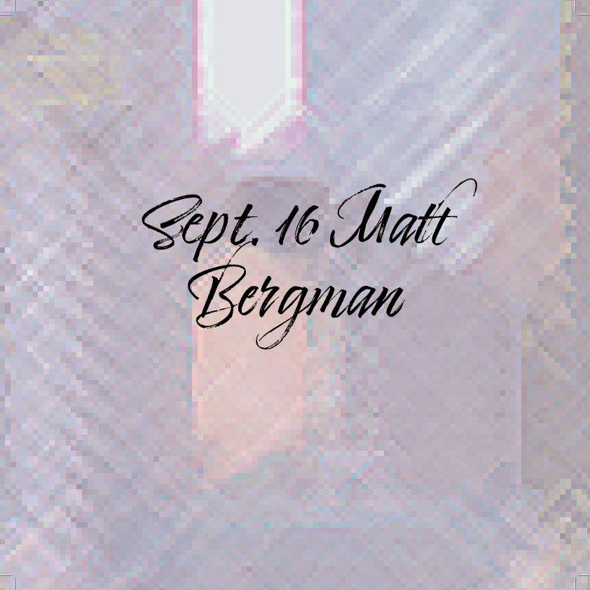 Sept. 16 Matt Bergman at Aloft Louisville Downtown on Thu 9/16