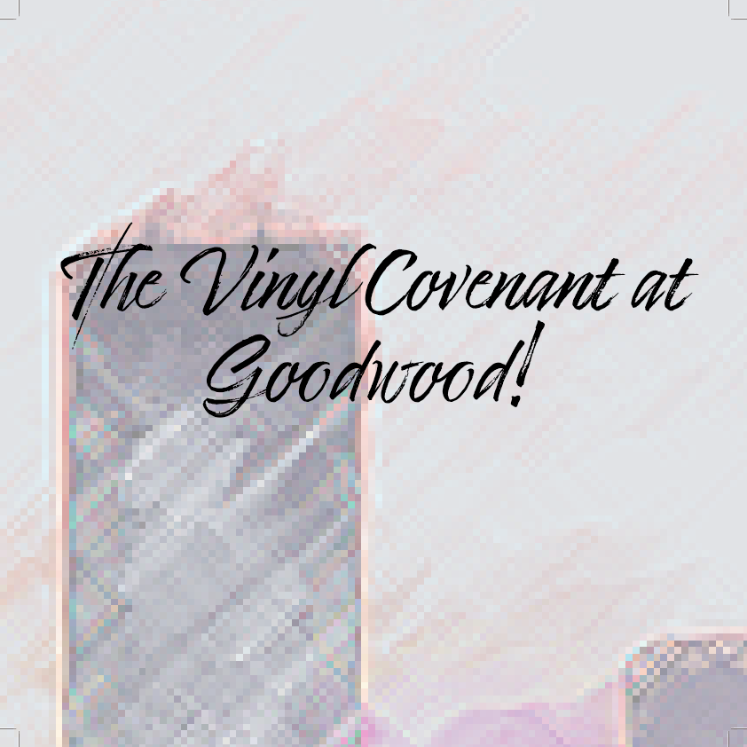 The Vinyl Covenant at Goodwood! at Goodwood Brewing and Spirits on Fri 9/17