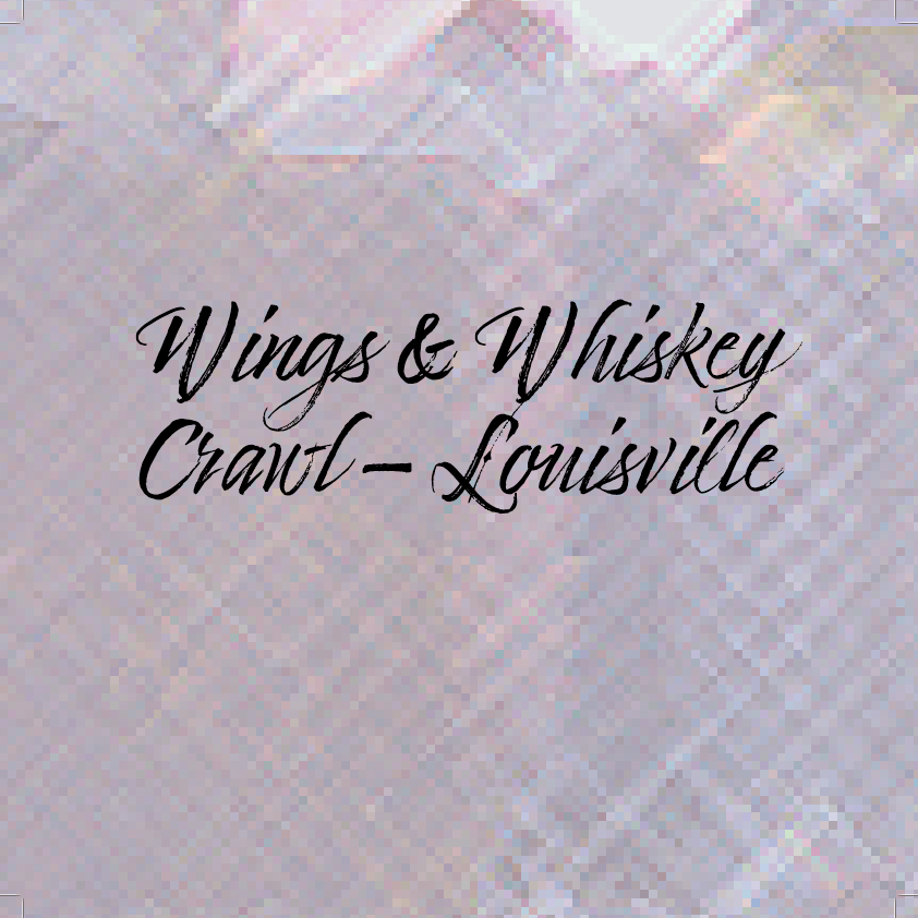 Wings & Whiskey Crawl - Louisville at Fourth Street Live! on Sat 9/18