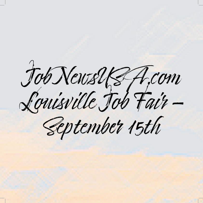 JobNewsUSA.com Louisville Job Fair - September 15th at Louisville Slugger Field on Wed 9/15